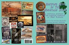NEW BOOK! Brewing Beer In Mountain State, Vol. 2-300+ images/Wheeling, WV area