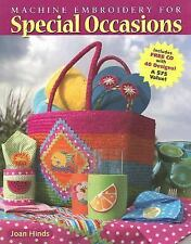 Machine Embroidery for Special Occasions by Joan Hinds (2007, Paperback)