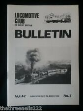 LCGB - LOCOMOTIVE CLUB OF GREAT BRITAIN BULLETIN - MARCH 7 1990