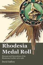 Rhodesia Medal Roll (Paperback or Softback)