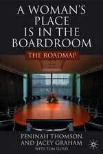 A Woman's Place Is in the Boardroom: The Roadmap by P Thomson: New