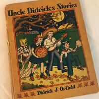 Uncle Didrick's Stories, Didrick Orfield Minneapolis 1940 Signed First Edition
