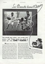PUBLICITE  CINE KODAK  B.B.  CAMERA CINEMA FILM  RUGBY   AD  1932