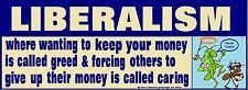 Conservative GOP Anti Liberalism Political Bumper Sticker Funny