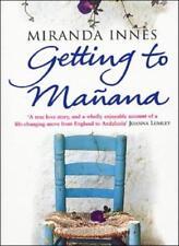 Getting to Manana,Miranda Innes