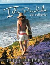 Isla Perdid : Del Solitario by Billy Rosado (2012, Paperback)