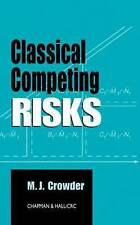 NEW Classical Competing Risks by Martin J. Crowder