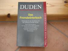 Duden, Das Fremdwörterbuch, Notwendig für Verstehen und Gebrauch fremder Wörter