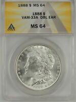 "1888-P $1 Morgan Silver Dollar ANACS MS64 #6109706 VAM-33A ""DOUBLED EAR"" TOP POP"