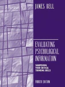 EVALUATING PSYCHOLOGICAL INFORMATION BY JAMES BELL - FOURTH EDITION - PAPERBACK