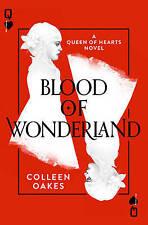 Sangue di Wonderland (regina di cuori, BOOK 2), oakes, COLLEEN, NUOVO