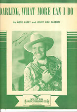 "GENE AUTRY Sheet Music ""Darling, What More Can I Do"" Gene Autry 1945"
