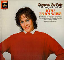 CLASSICAL LP KIRI TE KANAWA COME TO THE FAIR FOLK SONGS & BALLADS