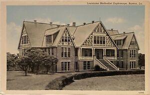 Ruston LA ~ Louisiana Methodist Orphanage ~ Postcard