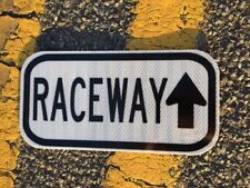 "RACEWAY road sign NASCAR 12""x6""- UNUSED DOT specs - traffic route highway"