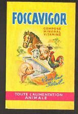 "DOULLENS (80) ALIMENTATION ANIMALE pour ELEVAGE ""FOSCAVIGOR SUPRANIMAL PORVIGOR"""
