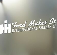 """Ford Makes It International Shakes Sticker Super Duty PSD Diesel decal HUGE 36"""""""