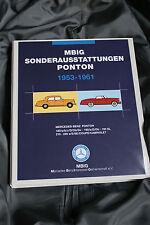 MBIG Sonderausstattungen Ponton W105,W120,W121,W128,W180,W110,W111,W112,W100