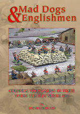 MAD DOGS & ENGLISHMEN COLONIAL WARGAMING  - WARGAMES RULES - NEW