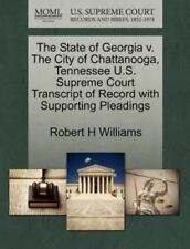 The State Of Georgia V. The City Of Chattanooga, Tennessee U.S. Supreme Court...