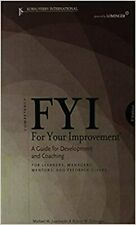 FYI for Your Improvement : A Guide for Development and Coaching for Learners,...