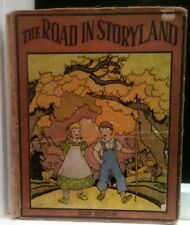 THE ROAD IN STORYLAND STAR EDITION 1912 11TH EDITION