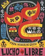 El Fuerte Lucho Libre Jorge R. Gutierrez Mexican Art Print