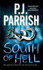 P J PARRISH____SOUTH OF HELL____BRAND NEW