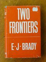 Two Frontiers - E J Brady (Hardback, 1944) Australian & American pioneers