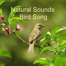 NATURAL SOUNDS BIRD SONG CD RELAXATION STRESS RELIEF CALM HEALING NATURE