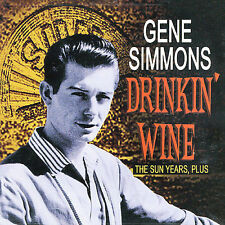 Drinkin' Wine: The Sun Years, Plus by Gene Simmons (CD, Oct-2006, Bear Family...