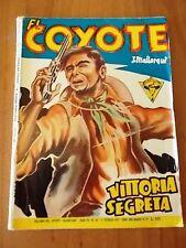 Collana EL COYOTE n. 145 Dardo 1957 Josè Mallorqui VITTORIA SEGRETA
