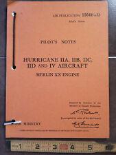 Hurricane IIA, IIB, IIC, IID & IV w Merlin XX Engine Pilots Notes POH Type Book