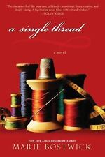 A Single Thread By Marie Bostwick (Paperback)