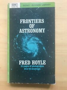 Frontiers of Astronomy by Fred Hoyle (1960, Paperback)