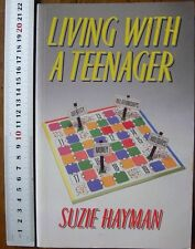 Living with a Teenager by Suzie Hayman - Identity Money Relationships Holidays