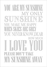 You are my sunshine my only sunshine POSTER A4   High Quality Print  Sign