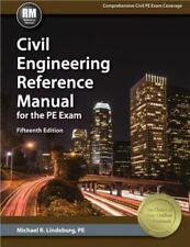 NEW Civil Engineering Reference Manual for the PE Exam by Michael R. Lindeburg H