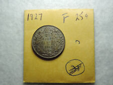 1927 25 Cent Coin Canada King George V Key Date .800 Silver F Grade