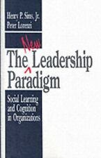 The New Leadership Paradigm: Social Learning and Cognition in Organiza-ExLibrary