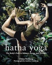 Hatha Yoga: The Body's Path to Balance