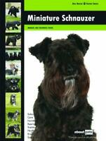 Miniature Schnauzer (Dog Breed Expert Series) by About Pets