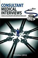 Consultant Medical Interviews by Consultantmedicalinterview .com (Paperback,...