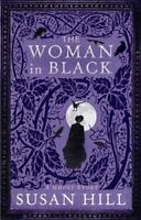 The Woman in Black by Susan Hill 9781846685620 | Brand New | Free UK Shipping
