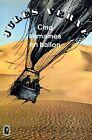 Jules Verne CINQ SEMAINES EN BALLON VOYAGE DE DÉCOUVERTES EN AFRIQUE