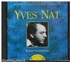 Schumann: Kinderszenen, Piano Concerto in LA 3 Phantasiestucke Yves Nat - CD