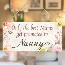Only the best Mums get promoted to Nanny - Meaningful Small Gift For Mothers Day