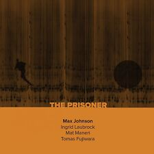 Max Johnson / Ingrid Laubrock / Mat Maneri / Tomas Fujiwara -The Prisoner- NEWCD