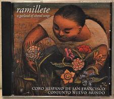 Ramillete a Garland of Choral Songs CD Coro Hispano de San Francisco Conjunto