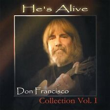 Vol. 1-He's Alive: Don Francisco Collection - Don Francisco (2010, CD NIEUW)